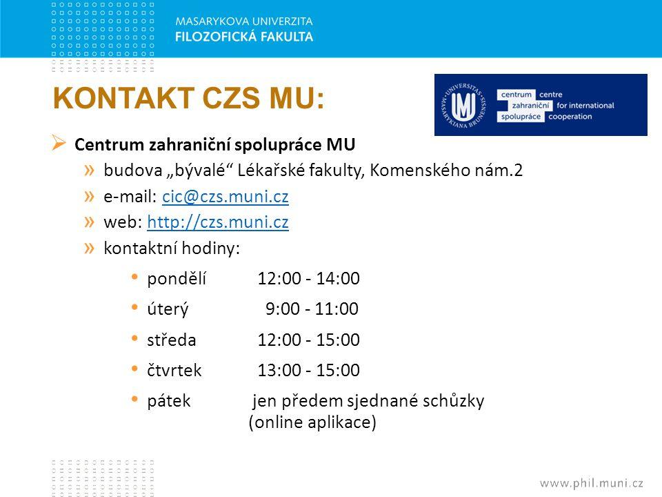 KONTAKT CZS MU: Centrum zahraniční spolupráce MU