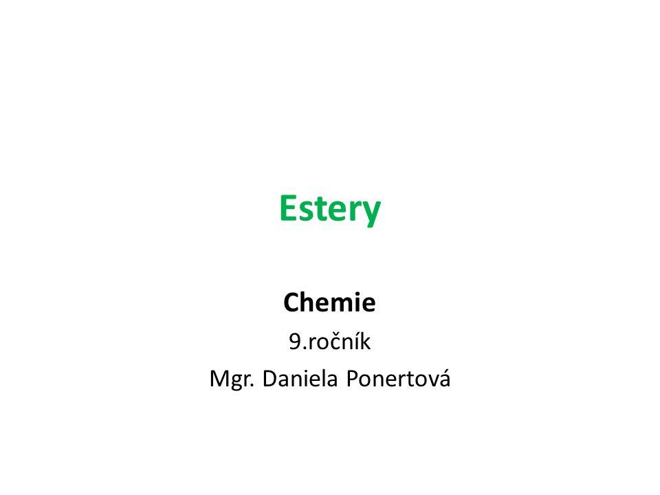 Chemie 9.ročník Mgr. Daniela Ponertová