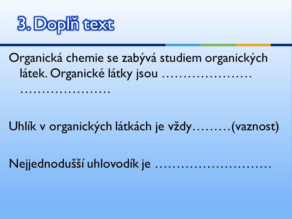 3. Doplň text
