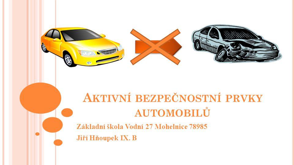 Aktivní bezpečnostní prvky automobilů