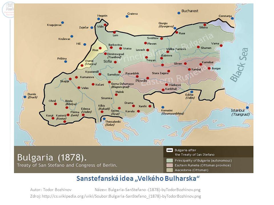 "Sanstefanská idea ""Velkého Bulharska"