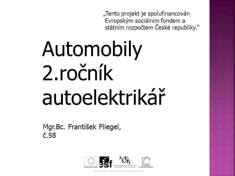 Automobily 2.ročník autoelektrikář