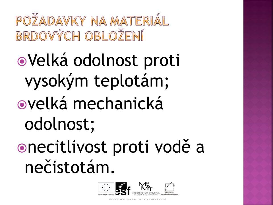 Požadavky na materiál brdových obložení