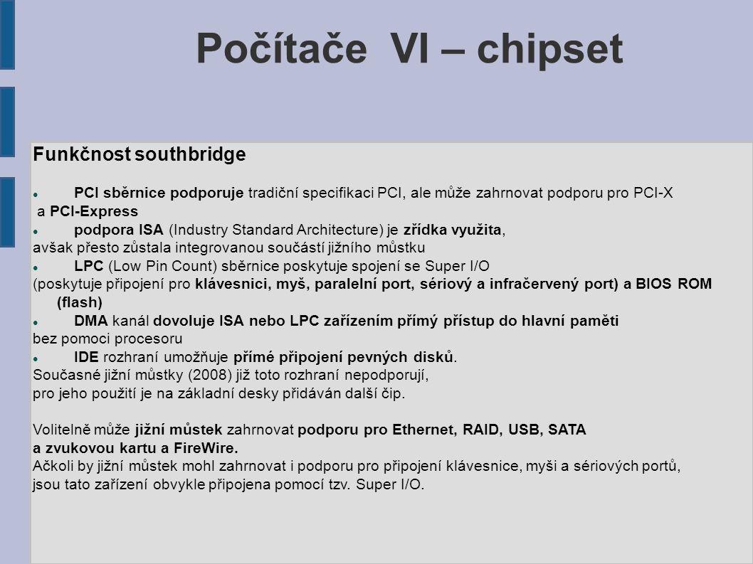 Počítače VI – chipset Funkčnost southbridge