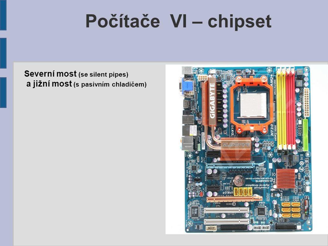 Počítače VI – chipset Severní most (se silent pipes)