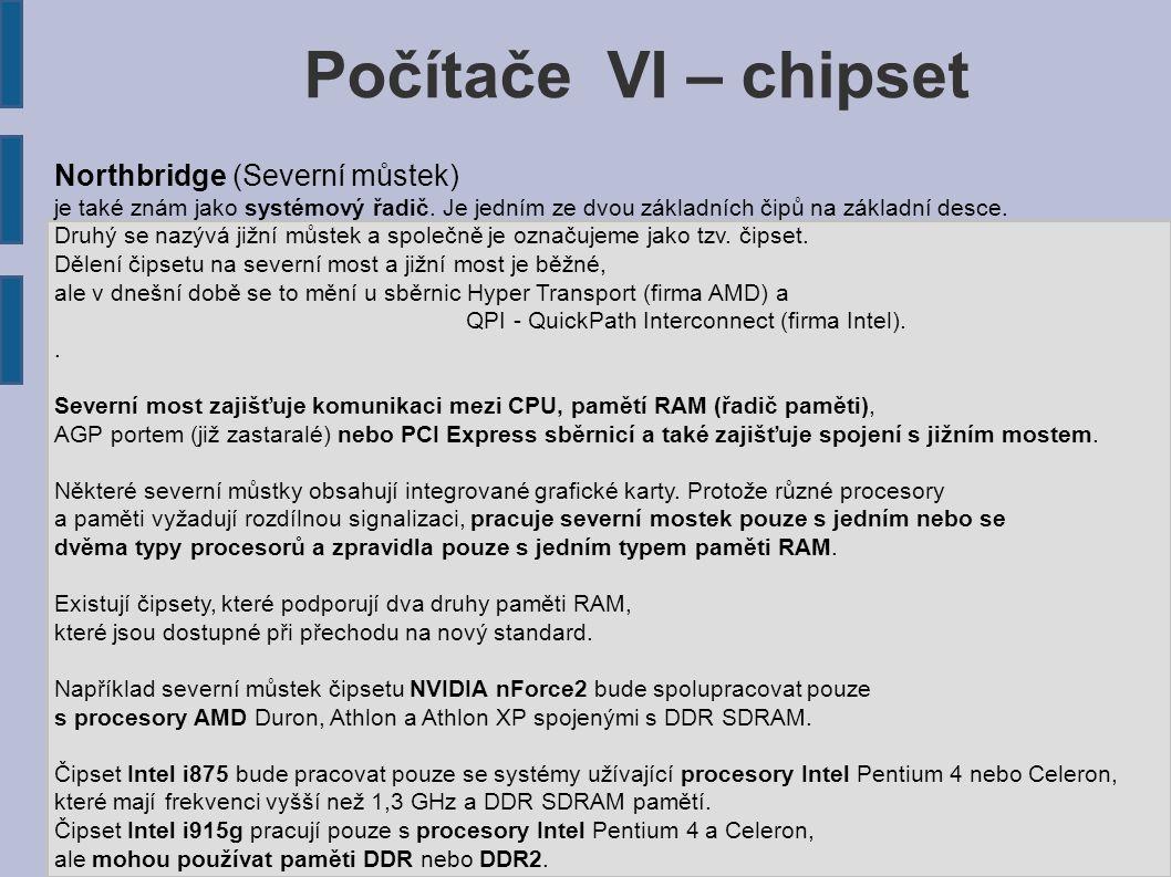 Počítače VI – chipset Northbridge (Severní můstek)