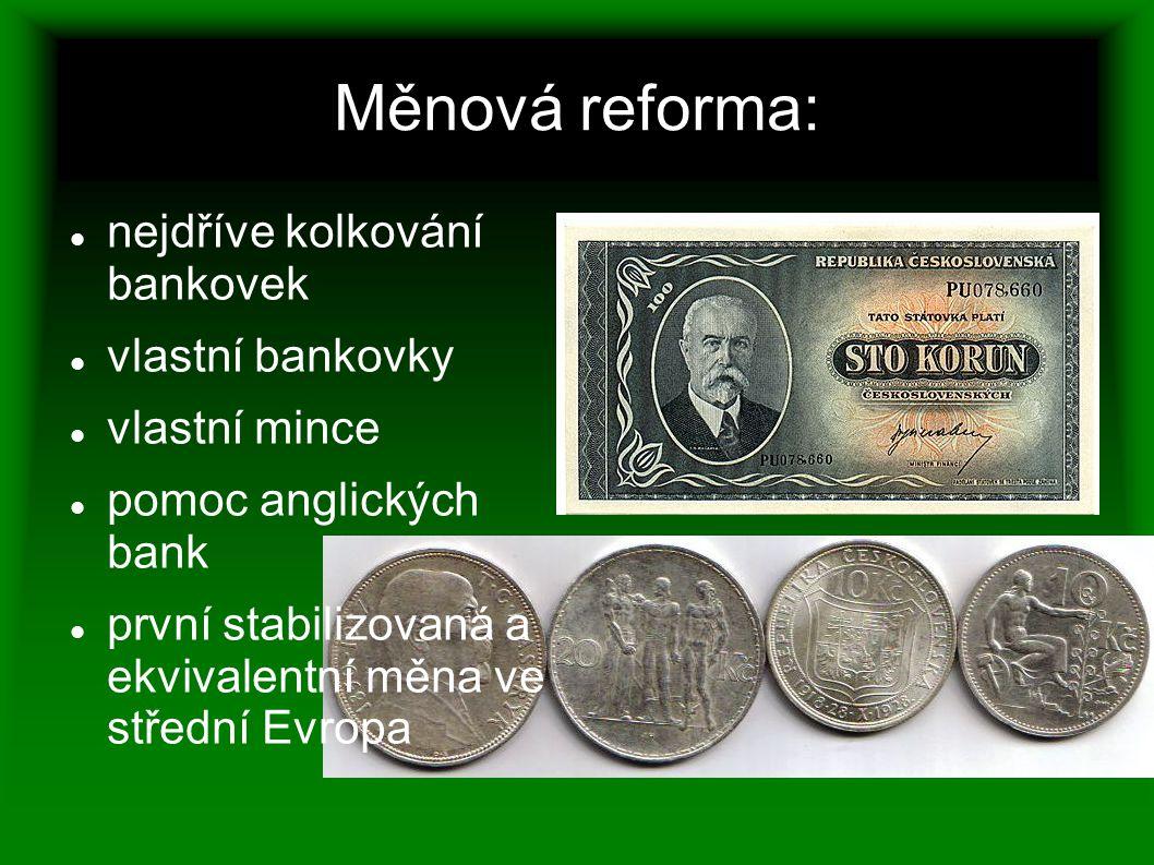 Měnová reforma: nejdříve kolkování bankovek vlastní bankovky