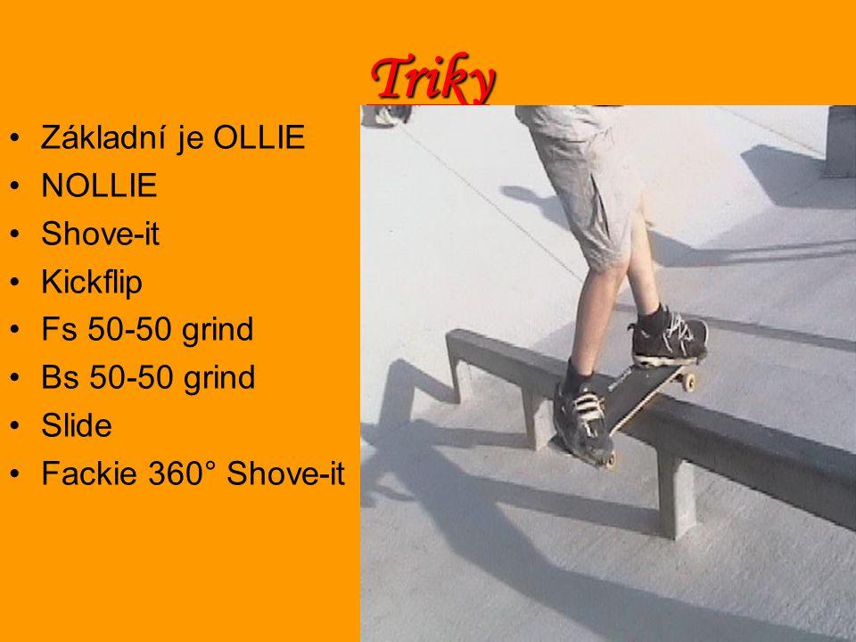 Triky Základní je OLLIE NOLLIE Shove-it Kickflip Fs 50-50 grind