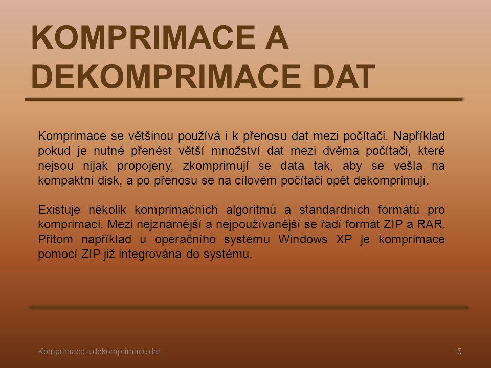 KOMPRIMACE A DEKOMPRIMACE DAT