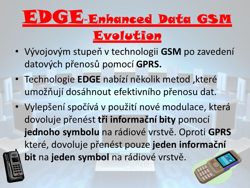 EDGE-Enhanced Data GSM Evolution