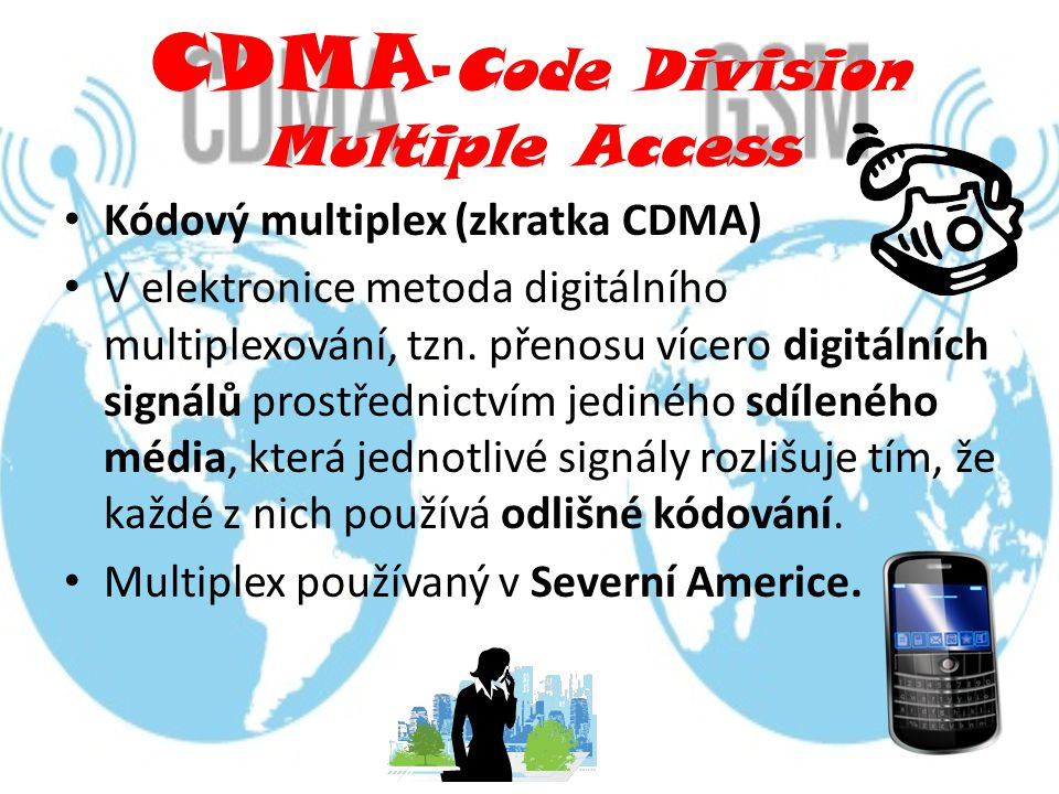 CDMA-Code Division Multiple Access