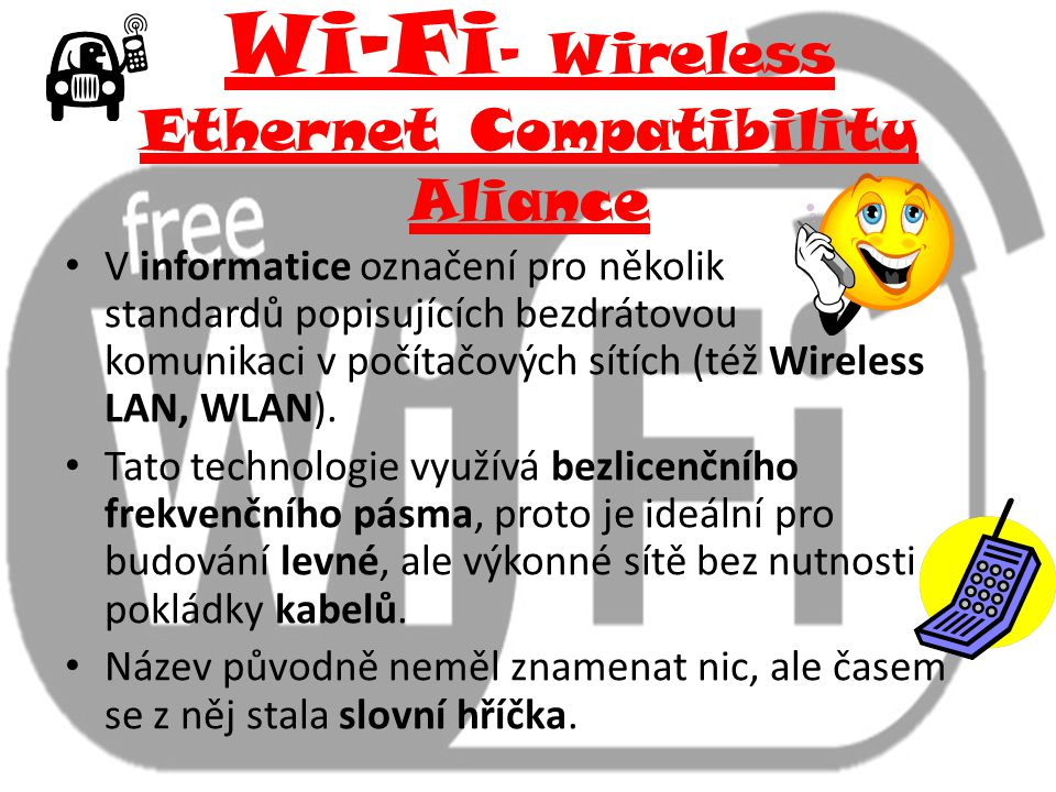 Wi-Fi- Wireless Ethernet Compatibility Aliance