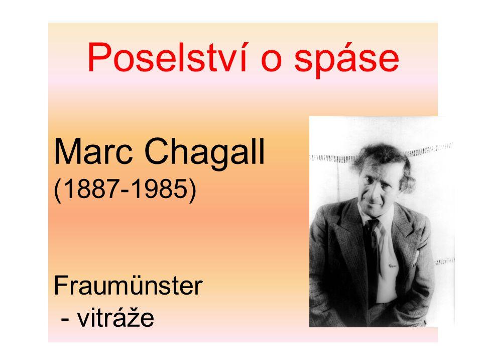 Poselství o spáse Marc Chagall (1887-1985) Fraumünster - vitráže