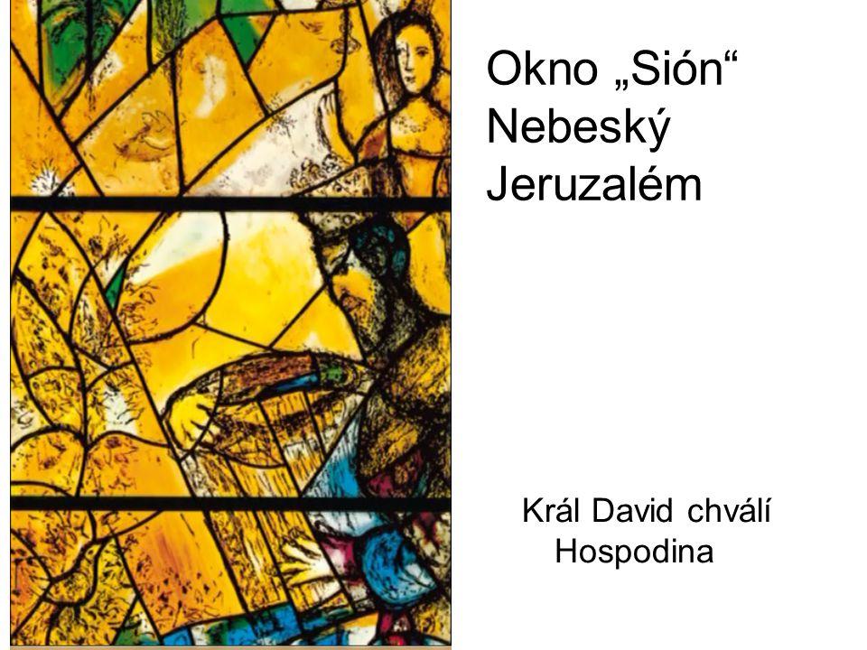 """Okno """"Sión Nebeský Jeruzalém"""