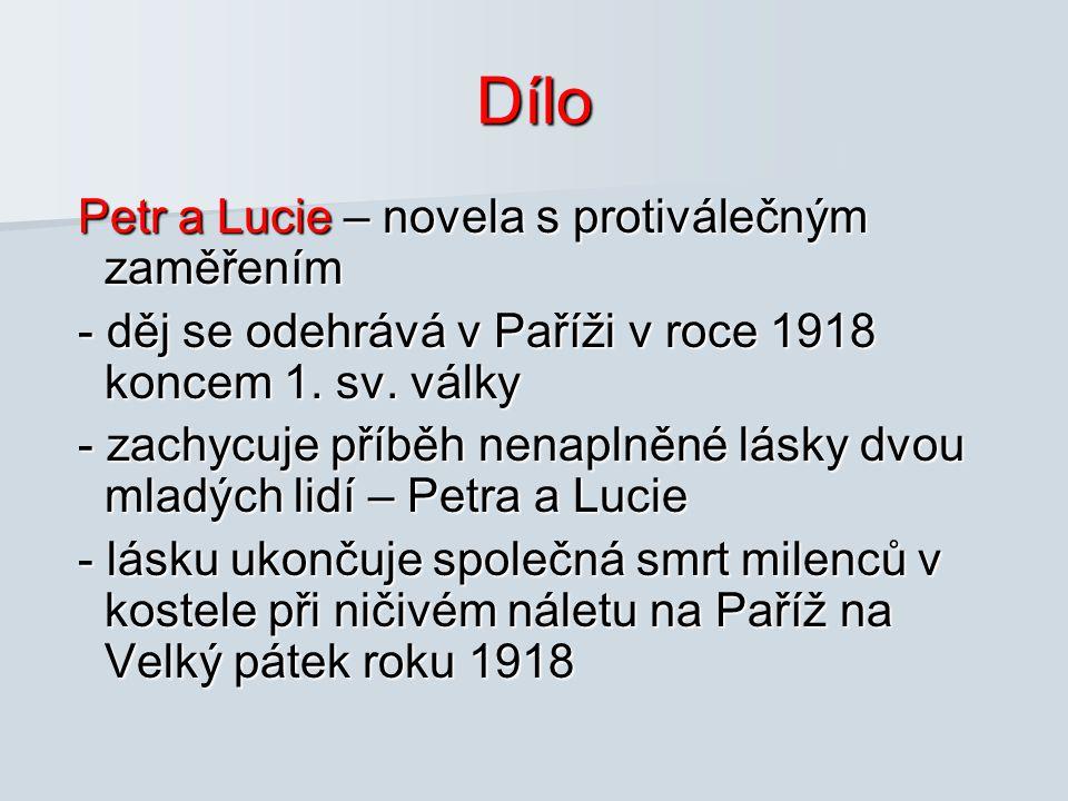 Dílo Petr a Lucie – novela s protiválečným zaměřením