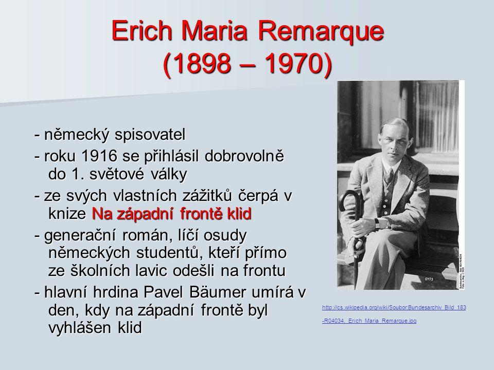 Erich Maria Remarque (1898 – 1970)
