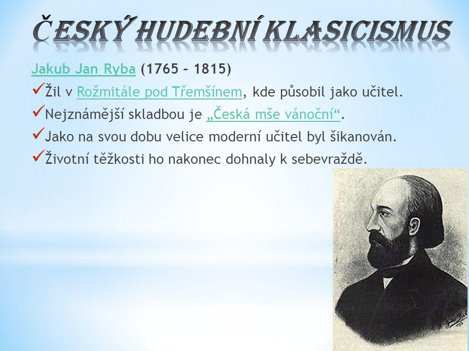 ČESKÝ HUDEBNÍ klasicismus