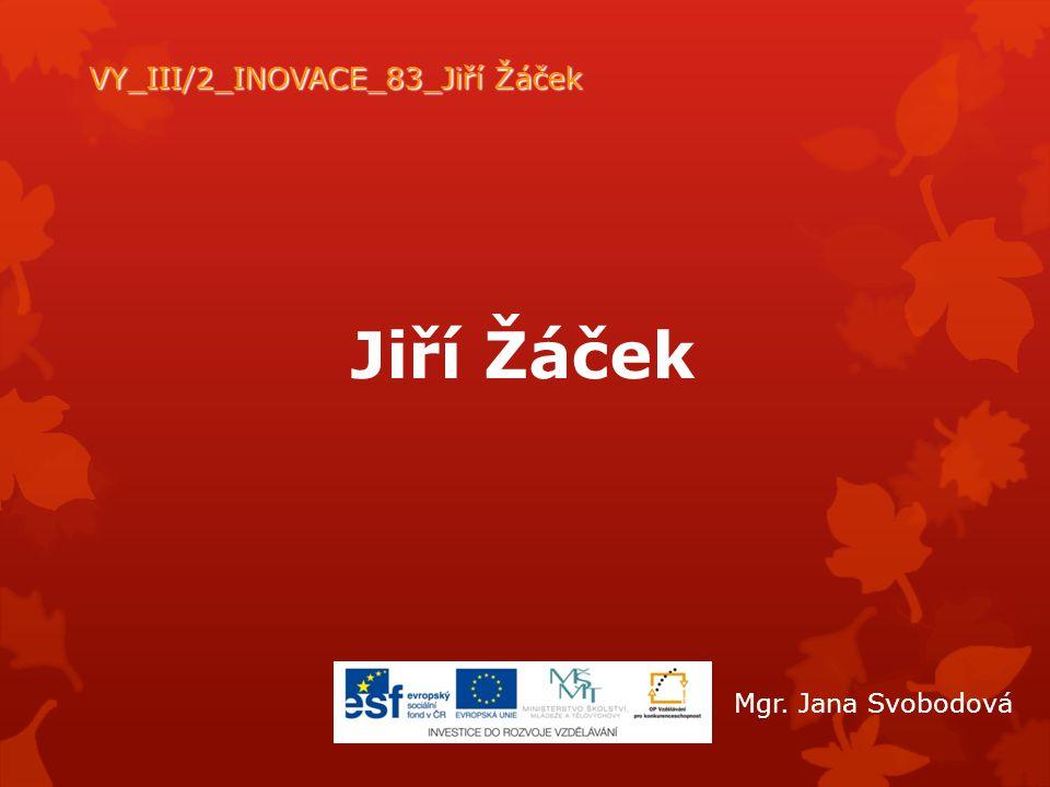 VY_III/2_INOVACE_83_Jiří Žáček