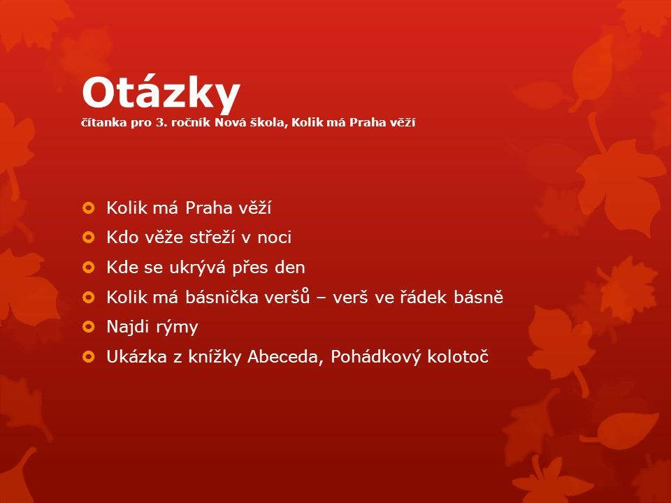 Otázky čítanka pro 3. ročník Nová škola, Kolik má Praha věží