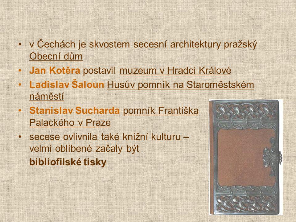 v Čechách je skvostem secesní architektury pražský Obecní dům