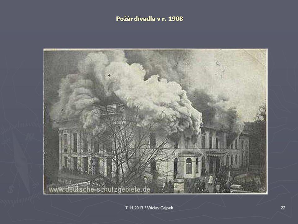 Požár divadla v r. 1908 7.11.2013 / Václav Cejpek