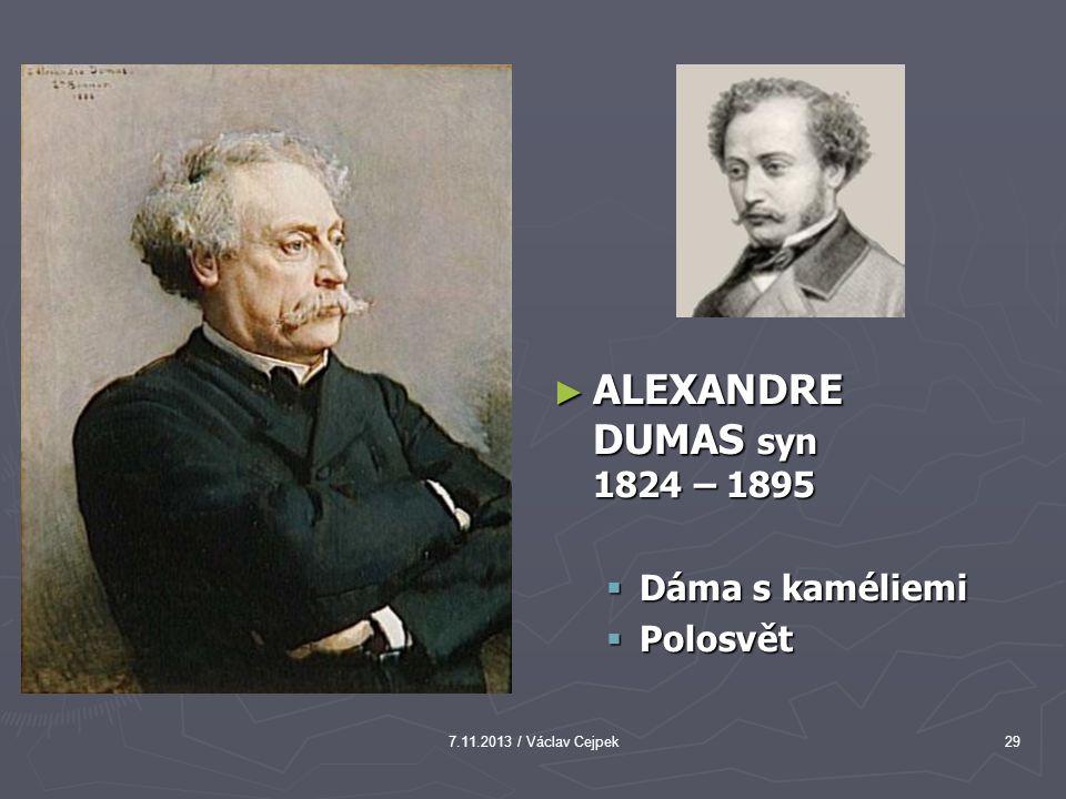 ALEXANDRE DUMAS syn 1824 – 1895 Dáma s kaméliemi Polosvět