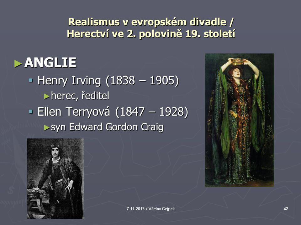 Realismus v evropském divadle / Herectví ve 2. polovině 19. století