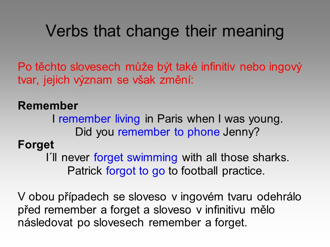 Verbs that change their meaning