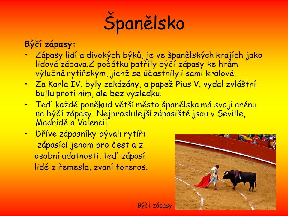 Španělsko Býčí zápasy: