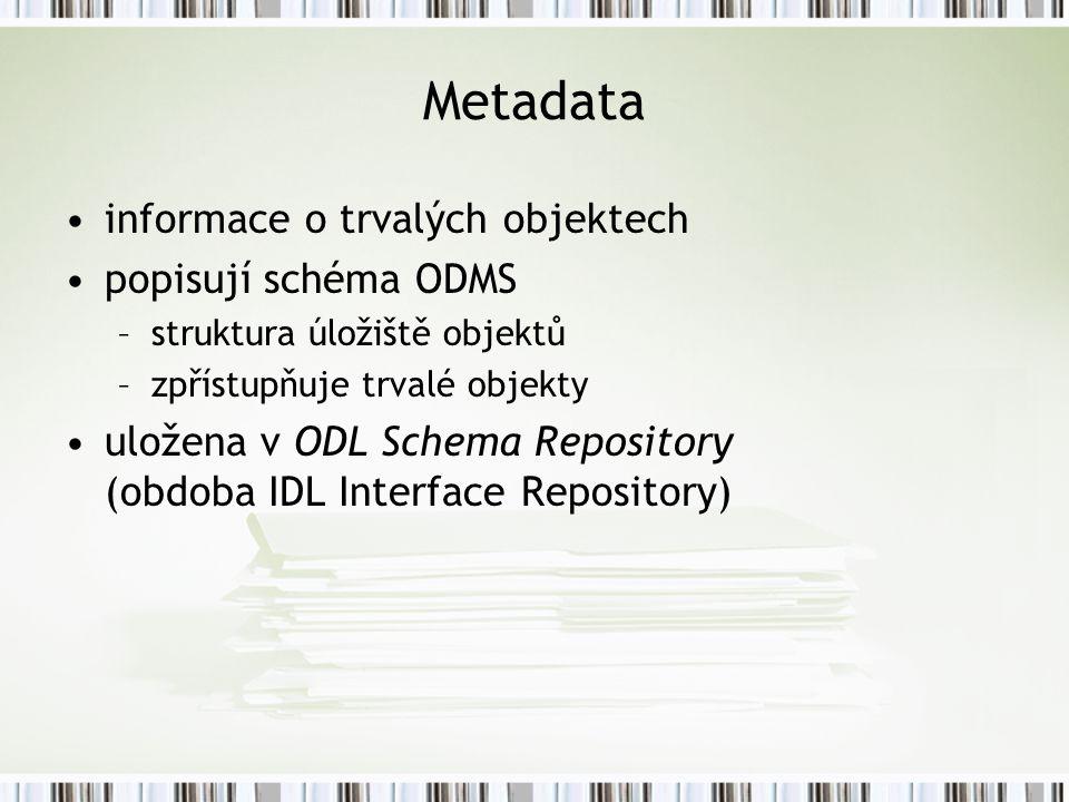 Metadata informace o trvalých objektech popisují schéma ODMS