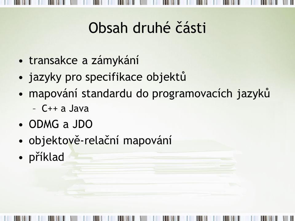 Obsah druhé části transakce a zámykání jazyky pro specifikace objektů