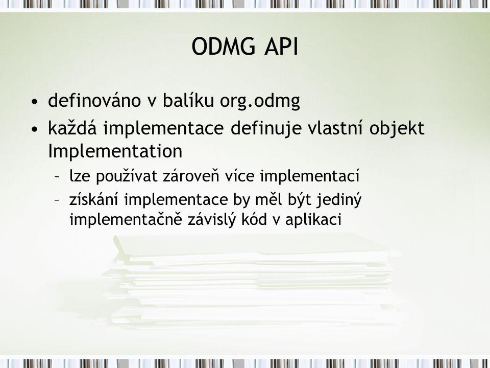 ODMG API definováno v balíku org.odmg