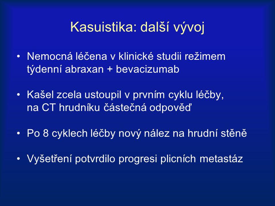 Kasuistika: další vývoj