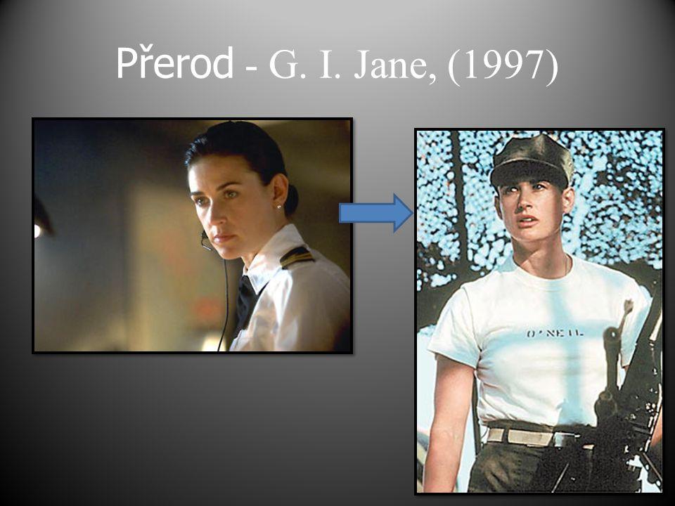 Přerod - G. I. Jane, (1997)