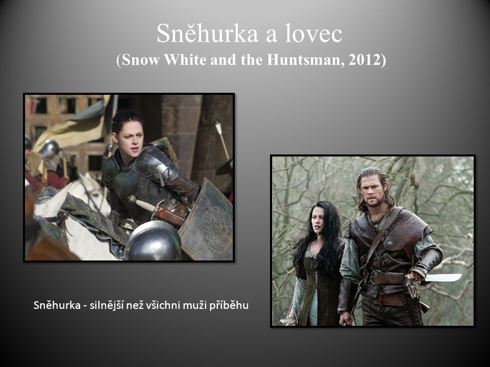 Sněhurka a lovec (Snow White and the Huntsman, 2012)