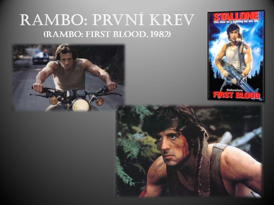 Rambo: První krev (Rambo: First Blood, 1982)
