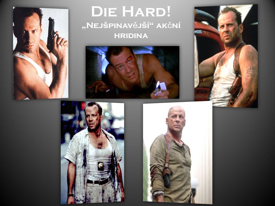 """Die Hard! """"Nejšpinavější akční hridina"""