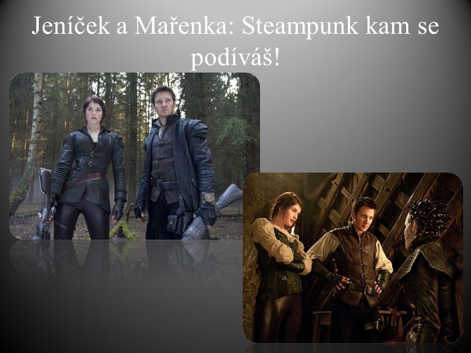 Jeníček a Mařenka: Steampunk kam se podíváš!