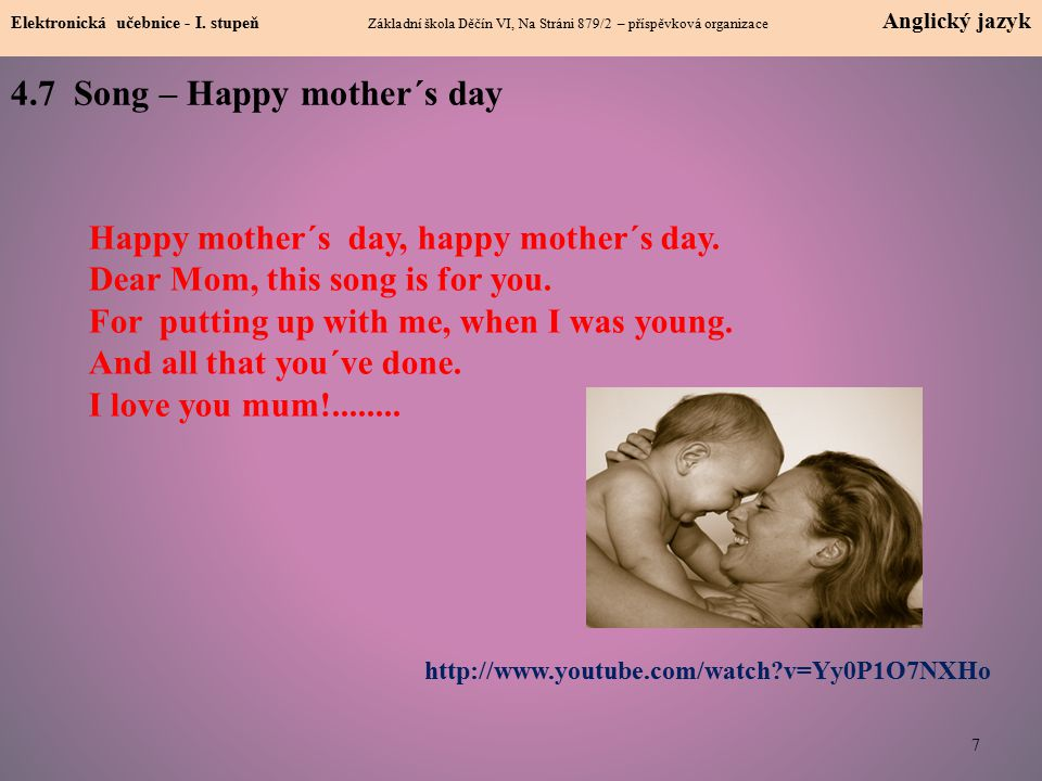 4.7 Song – Happy mother´s day