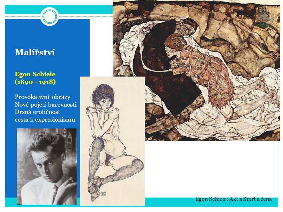 Malířství Egon Schiele (1890 - 1918) Provokativní obrazy