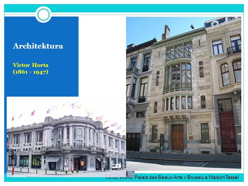Architektura Victor Horta (1861 - 1947)