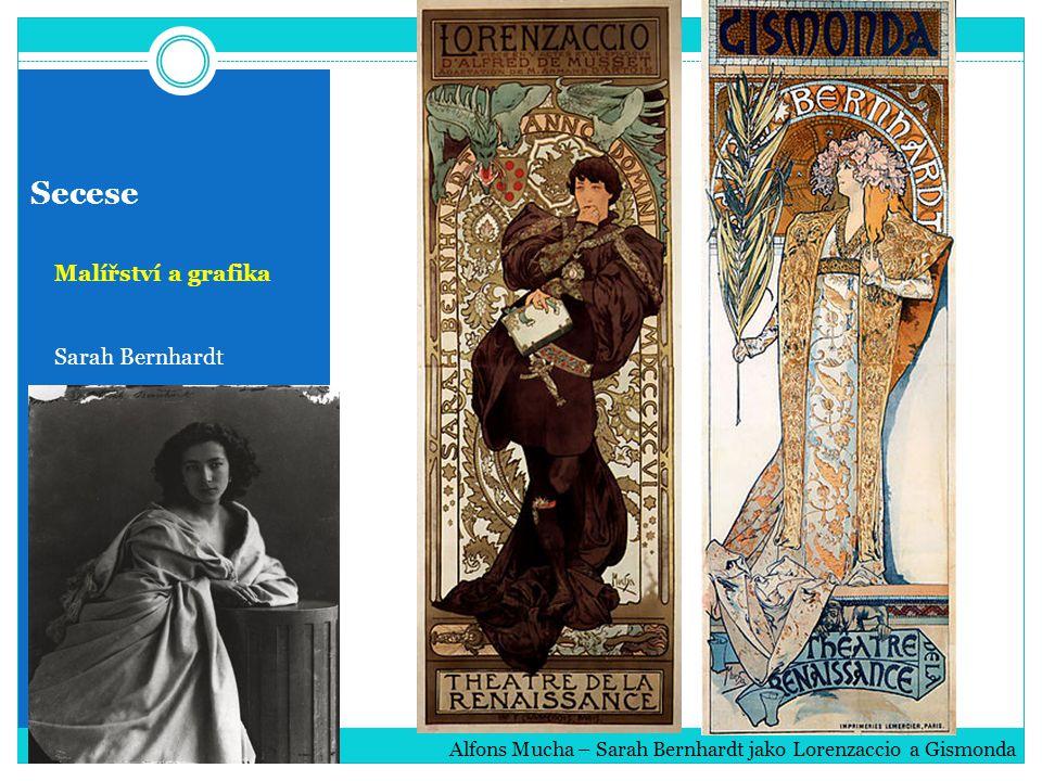 Secese Malířství a grafika Sarah Bernhardt