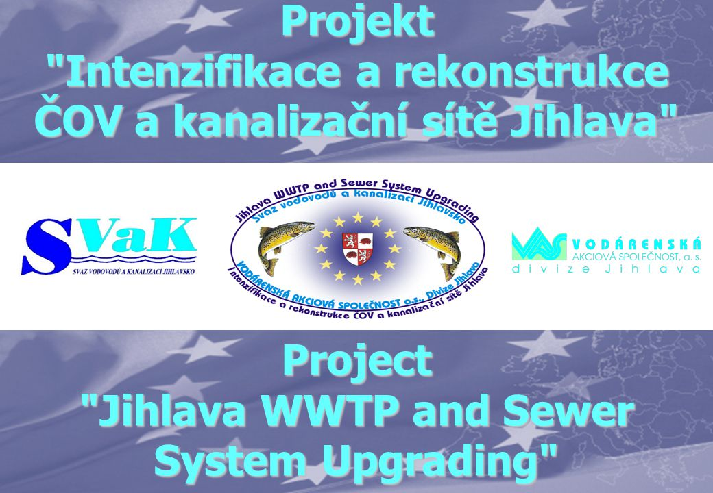 Project Jihlava WWTP and Sewer System Upgrading