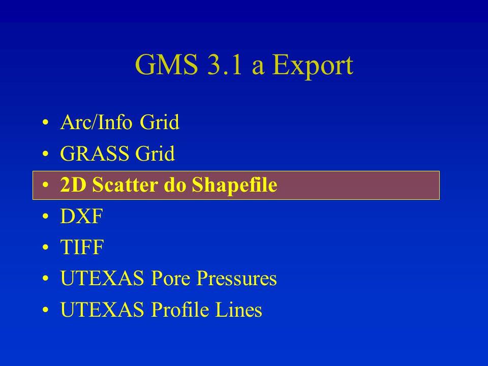 GMS 3.1 a Export Arc/Info Grid GRASS Grid 2D Scatter do Shapefile DXF