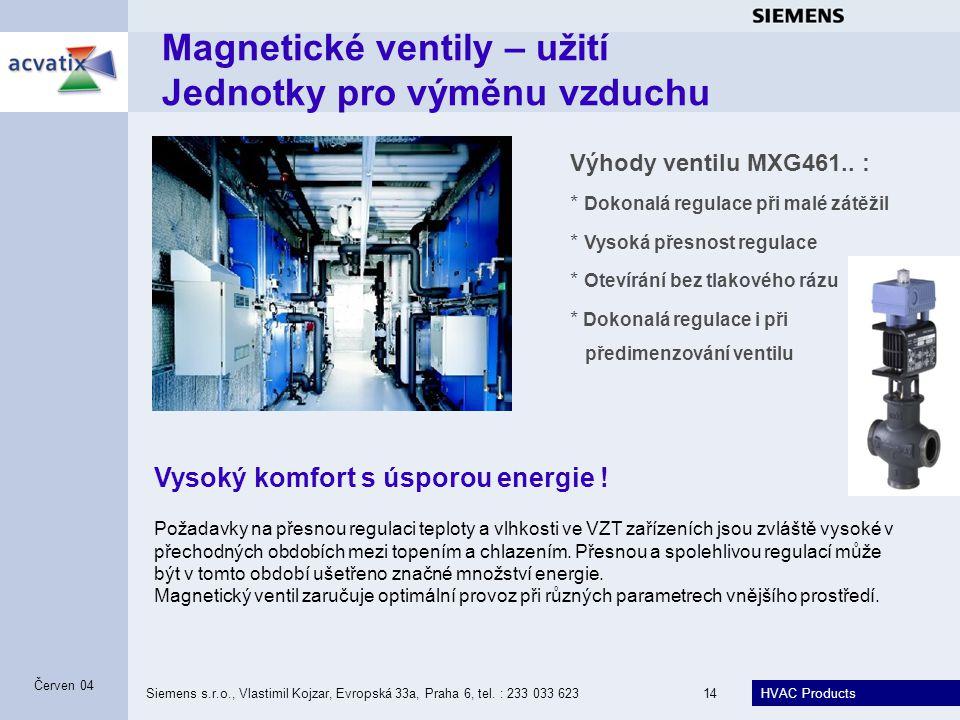 Magnetické ventily – užití Jednotky pro výměnu vzduchu
