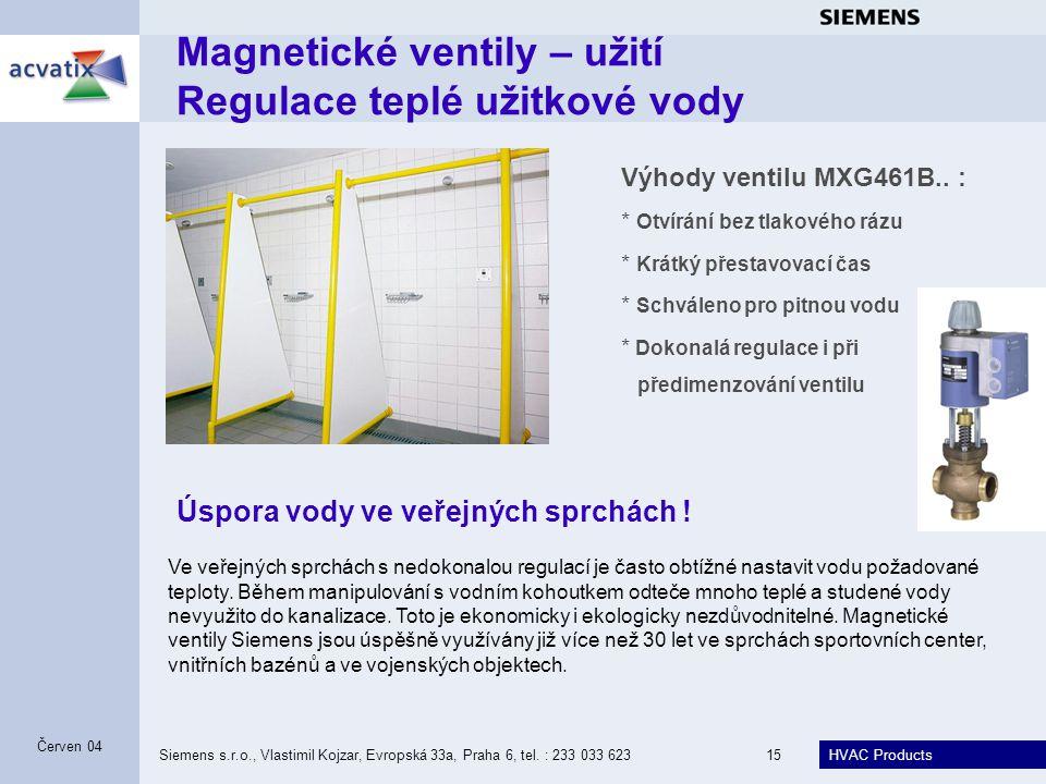 Magnetické ventily – užití Regulace teplé užitkové vody