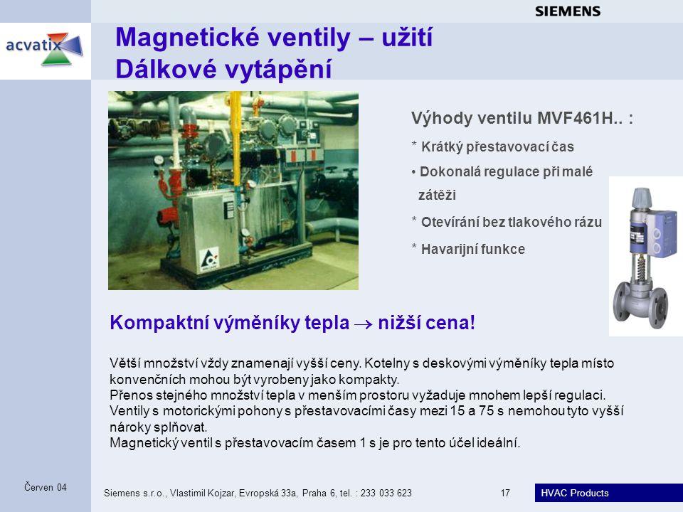 Magnetické ventily – užití Dálkové vytápění