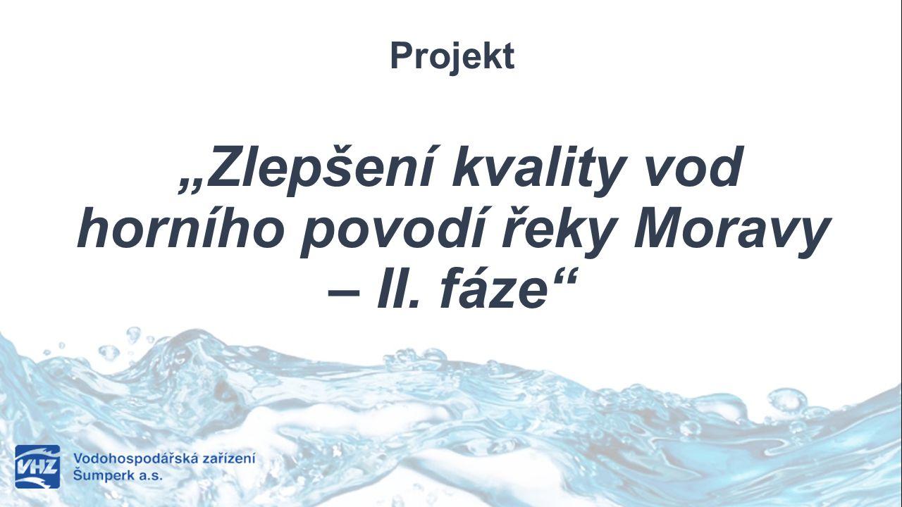 """Projekt """"Zlepšení kvality vod horního povodí řeky Moravy – II. fáze"""