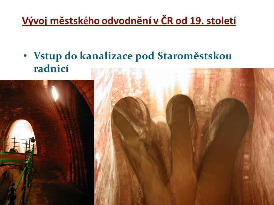 Vývoj městského odvodnění v ČR od 19. století