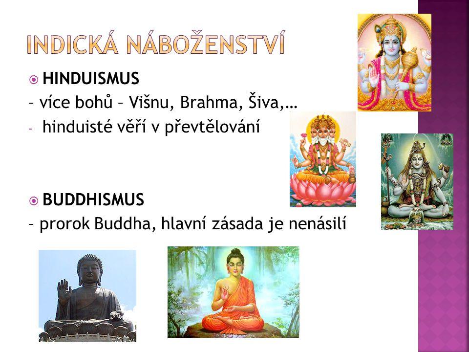 Indická náboženství HINDUISMUS – více bohů – Višnu, Brahma, Šiva,…